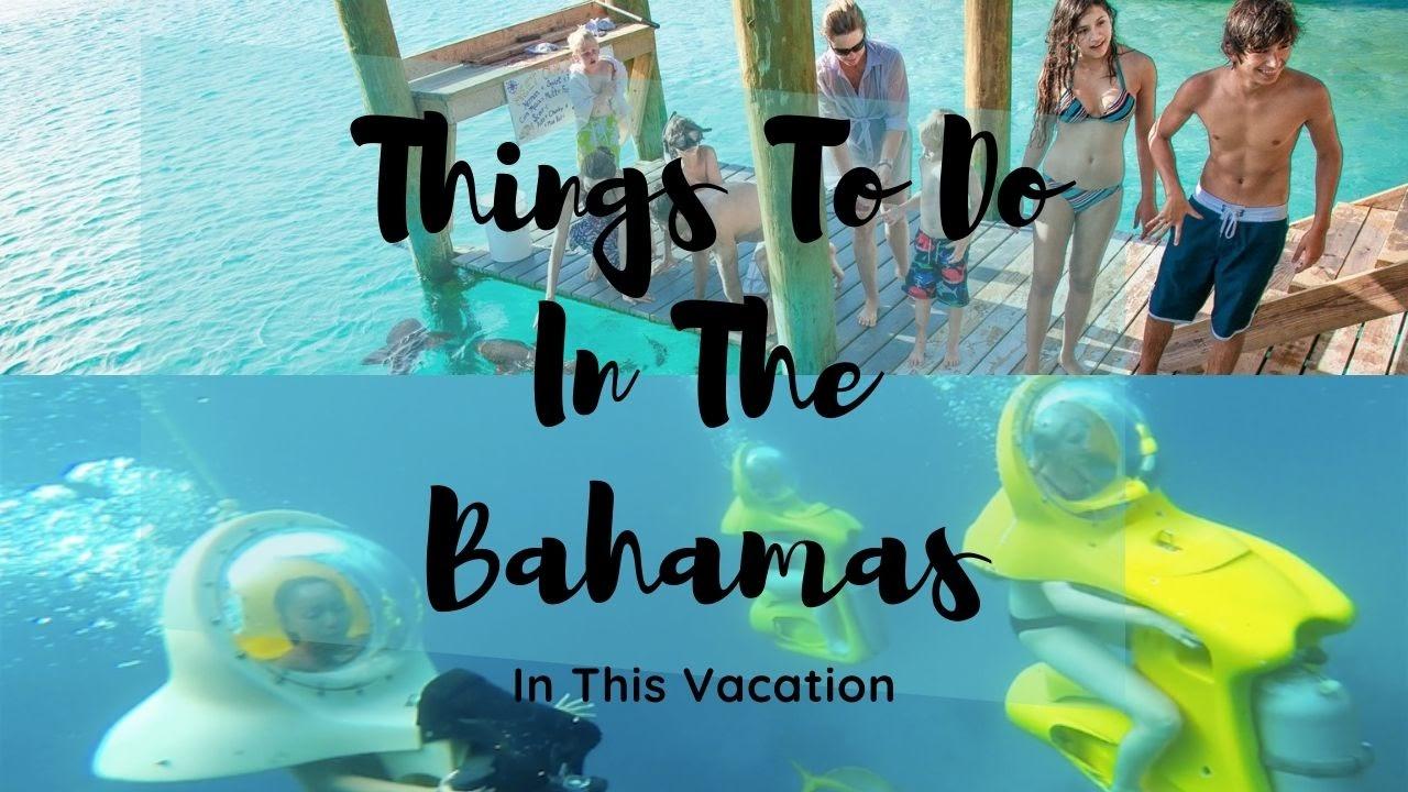 Bahamas In This Vacation